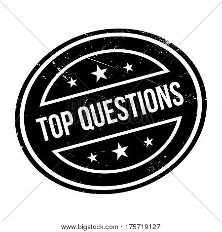 Top Questions rubber stamp. Grunge design with dust scratches. Effects can be easily removed for a clean, crisp look. Color is easily changed.