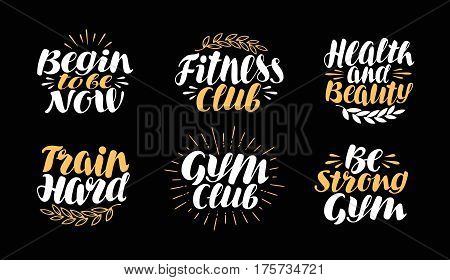 Fitness, gym, bodybuilding label. Sport symbol set Lettering calligraphy vector