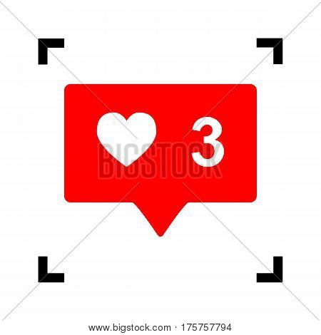 Like and comment sign. Vector. Red icon inside black focus corners on white background. Isolated.