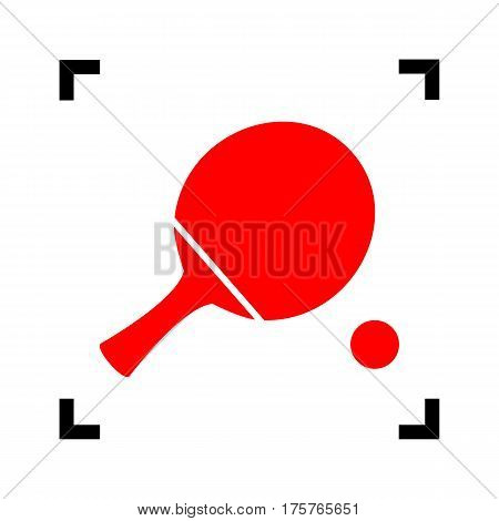 Ping pong paddle with ball. Vector. Red icon inside black focus corners on white background. Isolated.