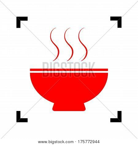 Soup sign. Vector. Red icon inside black focus corners on white background. Isolated.