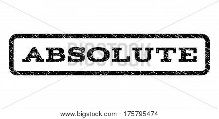 Absolute watermark stamp. Text tag inside rounded rectangle frame with grunge design style. Rubber seal stamp with dust texture. Vector black ink imprint on a white background.