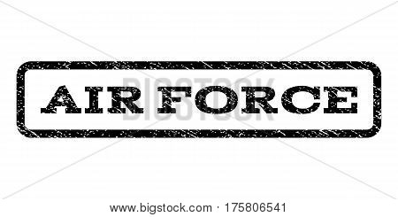 Air Force watermark stamp. Text caption inside rounded rectangle with grunge design style. Rubber seal stamp with scratched texture. Vector black ink imprint on a white background.