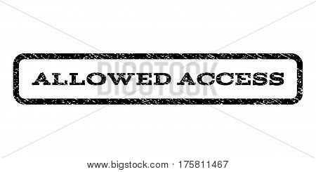 Allowed Access watermark stamp. Text caption inside rounded rectangle with grunge design style. Rubber seal stamp with scratched texture. Vector black ink imprint on a white background.