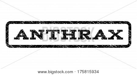 Anthrax watermark stamp. Text caption inside rounded rectangle frame with grunge design style. Rubber seal stamp with unclean texture. Vector black ink imprint on a white background.