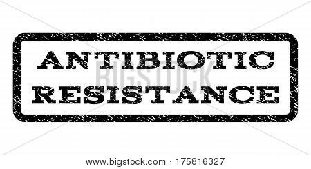 Antibiotic Resistance watermark stamp. Text tag inside rounded rectangle frame with grunge design style. Rubber seal stamp with unclean texture. Vector black ink imprint on a white background.