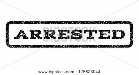 Arrested watermark stamp. Text tag inside rounded rectangle with grunge design style. Rubber seal stamp with scratched texture. Vector black ink imprint on a white background.