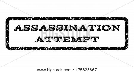 Assassination Attempt watermark stamp. Text tag inside rounded rectangle with grunge design style. Rubber seal stamp with dust texture. Vector black ink imprint on a white background.
