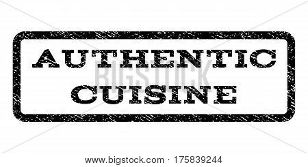 Authentic Cuisine watermark stamp. Text caption inside rounded rectangle with grunge design style. Rubber seal stamp with unclean texture. Vector black ink imprint on a white background.