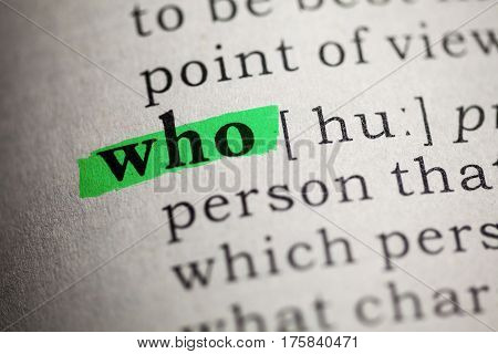 Fake Dictionary Dictionary definition of the word who.