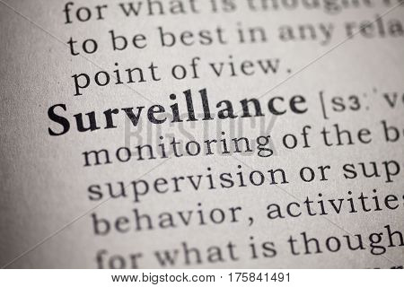 Fake Dictionary Dictionary definition of the word Surveillance.