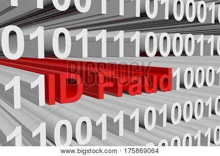 ID Fraud is presented in the form of binary code 3d illustration