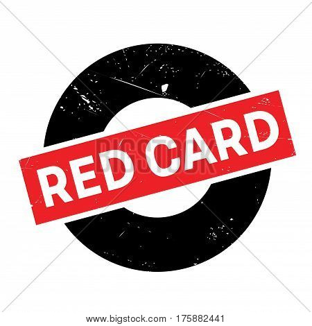 Red Card rubber stamp. Grunge design with dust scratches. Effects can be easily removed for a clean, crisp look. Color is easily changed.