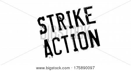 Strike Action rubber stamp. Grunge design with dust scratches. Effects can be easily removed for a clean, crisp look. Color is easily changed.