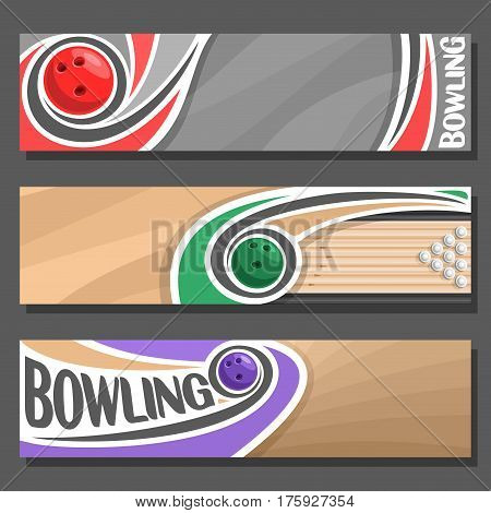 Vector horizontal Banners for Bowling: 3 cartoon covers for title text on bowling theme, ball throwing in ten pins on floor lane, abstract headers banner for inscription on grey background, top view.