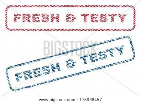 Fresh and Testy text textile seal stamp watermarks. Blue red fabric vectorized texture. Vector tag inside rounded rectangular shape. Rubber sign with fiber textile structure.