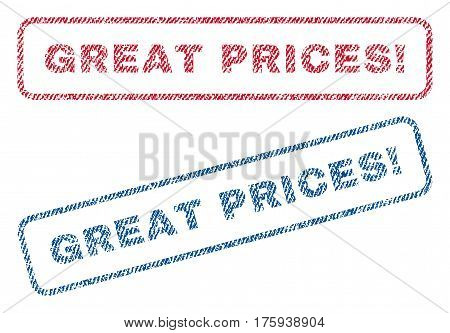 Great Prices exclamation text textile seal stamp watermarks. Blue red fabric vectorized texture. Vector tag inside rounded rectangular banner. Rubber sticker with fiber textile structure.