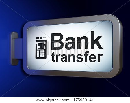 Currency concept: Bank Transfer and ATM Machine on advertising billboard background, 3D rendering