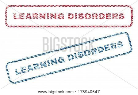 Learning Disorders text textile seal stamp watermarks. Blue red fabric vectorized texture. Vector tag inside rounded rectangular banner. Rubber sticker with fiber textile structure.