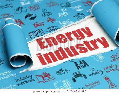 Industry concept: red text Energy Industry under the curled piece of Blue torn paper with  Hand Drawn Industry Icons, 3D rendering