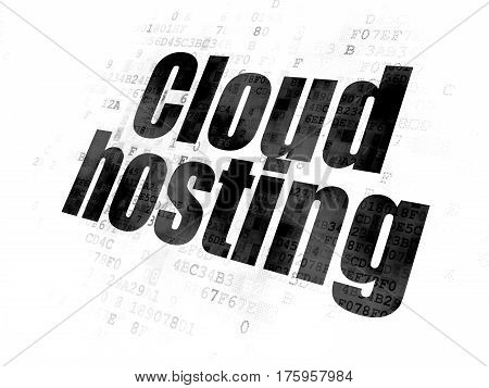 Cloud computing concept: Pixelated black text Cloud Hosting on Digital background