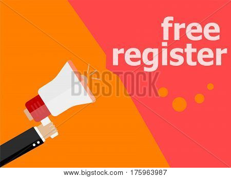 Free Register. Hand Holding Megaphone And Speech Bubble. Flat Design
