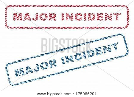 Major Incident text textile seal stamp watermarks. Blue red fabric vectorized texture. Vector tag inside rounded rectangular banner. Rubber sign with fiber textile structure.