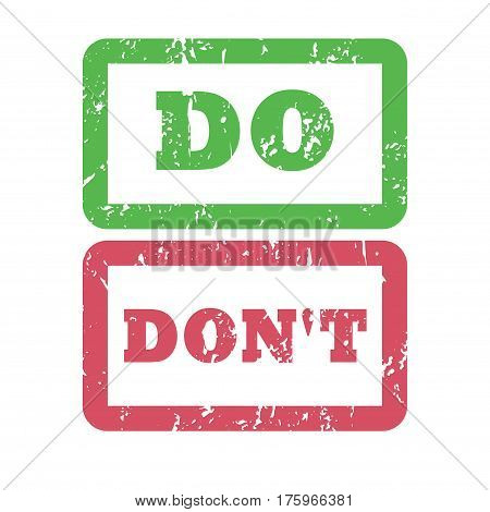 Do and Dont inscription framed stamp. Rough document stamp. Sticker vector illustration with distressed texture. Rubber watermark. Green and red signs. Positive and Negative behavior opposite concept