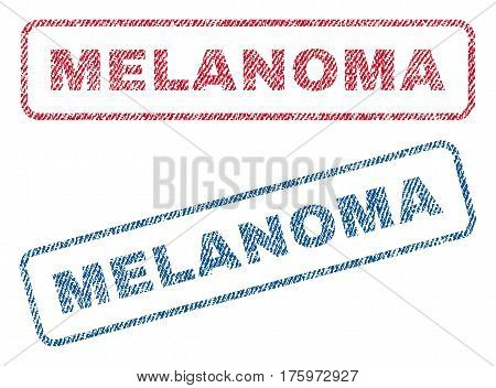 Melanoma text textile seal stamp watermarks. Blue red fabric vectorized texture. Vector caption inside rounded rectangular shape. Rubber emblem with fiber textile structure.