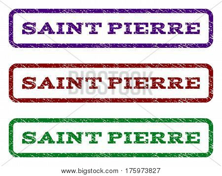 Saint Pierre watermark stamp. Text tag inside rounded rectangle frame with grunge design style. Vector variants are indigo blue, red, green ink colors. Rubber seal stamp with dirty texture.