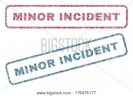 Minor Incident text textile seal stamp watermarks. Blue red fabric vectorized texture. Vector caption inside rounded rectangular banner. Rubber emblem with fiber textile structure.