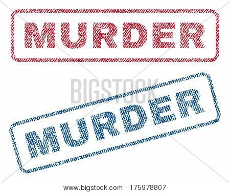Murder text textile seal stamp watermarks. Blue red fabric vectorized texture. Vector tag inside rounded rectangular banner. Rubber sign with fiber textile structure.