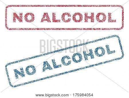 No Alcohol text textile seal stamp watermarks. Blue red fabric vectorized texture. Vector tag inside rounded rectangular shape. Rubber sticker with fiber textile structure.