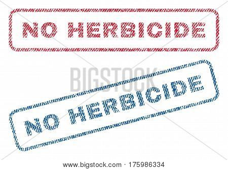 No Herbicide text textile seal stamp watermarks. Blue red fabric vectorized texture. Vector tag inside rounded rectangular shape. Rubber emblem with fiber textile structure.