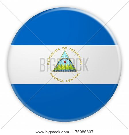Nicaragua Flag Button News Concept Badge 3d illustration on white background
