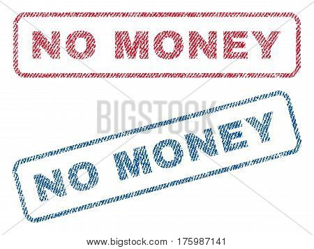 No Money text textile seal stamp watermarks. Blue, red fabric vectorized texture. Vector caption inside rounded rectangular shape. Rubber sticker with fiber textile structure.
