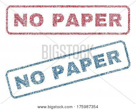 No Paper text textile seal stamp watermarks. Blue, red fabric vectorized texture. Vector caption inside rounded rectangular banner. Rubber emblem with fiber textile structure.