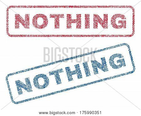 Nothing text textile seal stamp watermarks. Blue, red fabric vectorized texture. Vector caption inside rounded rectangular shape. Rubber sign with fiber textile structure.
