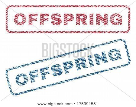Offspring text textile seal stamp watermarks. Blue, red fabric vectorized texture. Vector caption inside rounded rectangular shape. Rubber emblem with fiber textile structure.