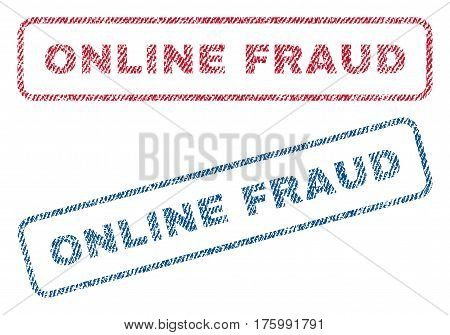 Online Fraud text textile seal stamp watermarks. Blue, red fabric vectorized texture. Vector caption inside rounded rectangular shape. Rubber sign with fiber textile structure.