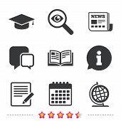 Pencil with document and open book icons. Graduation cap and geography globe symbols. Learn signs. Newspaper, information and calendar icons. Investigate magnifier, chat symbol. Vector poster