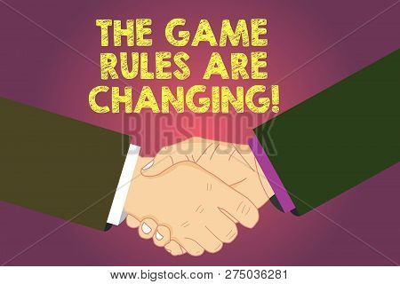 Word Writing Text The Game Rules Are Changing. Business Concept For Changes In Established Competiti