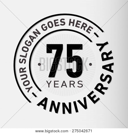 75 Years Anniversary Logo. 75th Vector And Illustration.