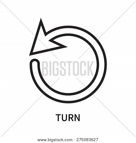 Turn Icon Isolated On White Background. Turn Icon Simple Sign. Turn Icon Trendy And Modern Symbol Fo