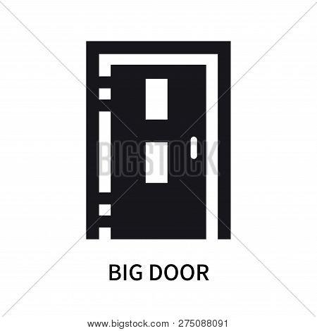 Big Door Icon Isolated On White Background. Big Door Icon Simple Sign. Big Door Icon Trendy And Mode