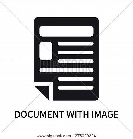 Document With Image And Content Icon Isolated On White Background. Document With Image And Content I