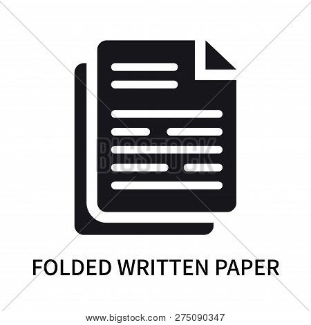 Folded Written Paper Icon Isolated On White Background. Folded Written Paper Icon Simple Sign. Folde