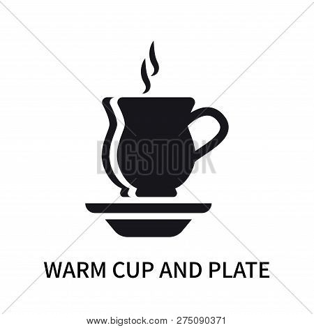Warm Cup And Plate Icon Isolated On White Background. Warm Cup And Plate Icon Simple Sign. Warm Cup