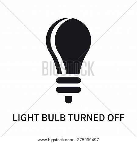 Light Bulb Turned Off Icon Isolated On White Background. Light Bulb Turned Off Icon Simple Sign. Lig