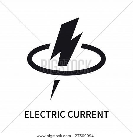Electric Current Icon Isolated On White Background. Electric Current Icon Simple Sign. Electric Curr